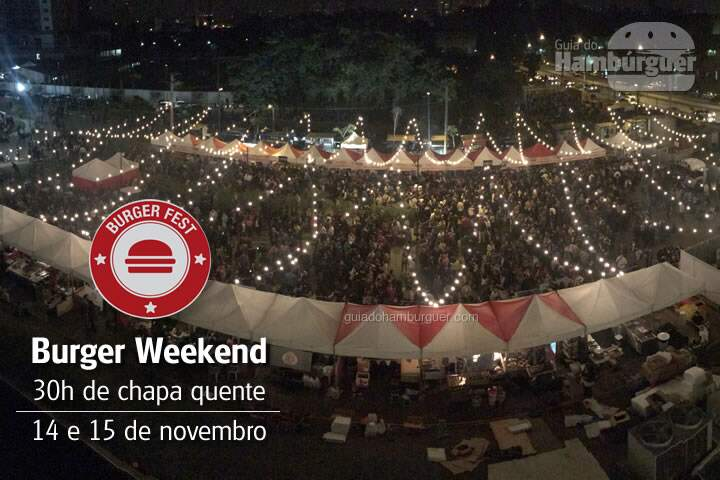 Burger Weekend - 30h de chapa quente
